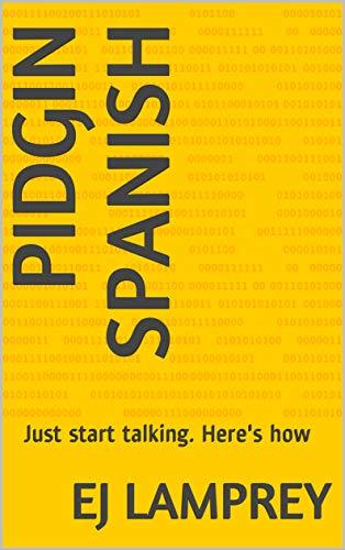 Amazon cover for Pidgin Spanish